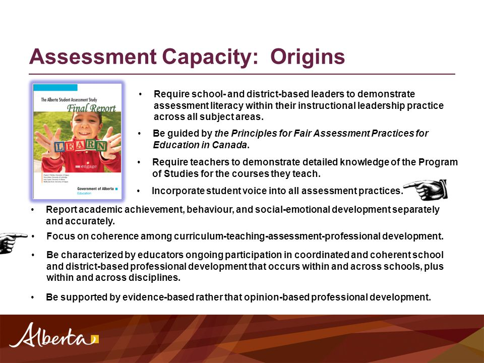 Assessment Capacity: Origins We really don't know how to assess.