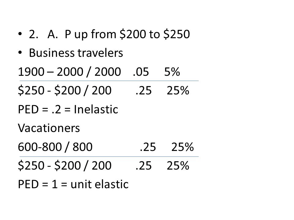 B.Vacationers PED is more elastic than business travelers because…..