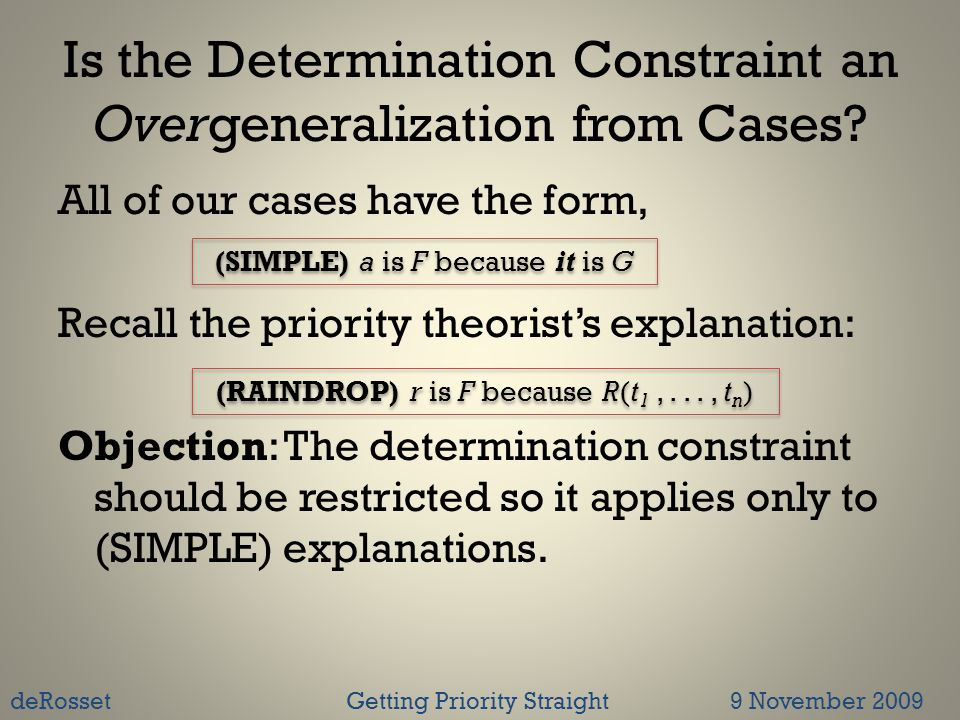 Is the Determination Constraint an Overgeneralization from Cases.