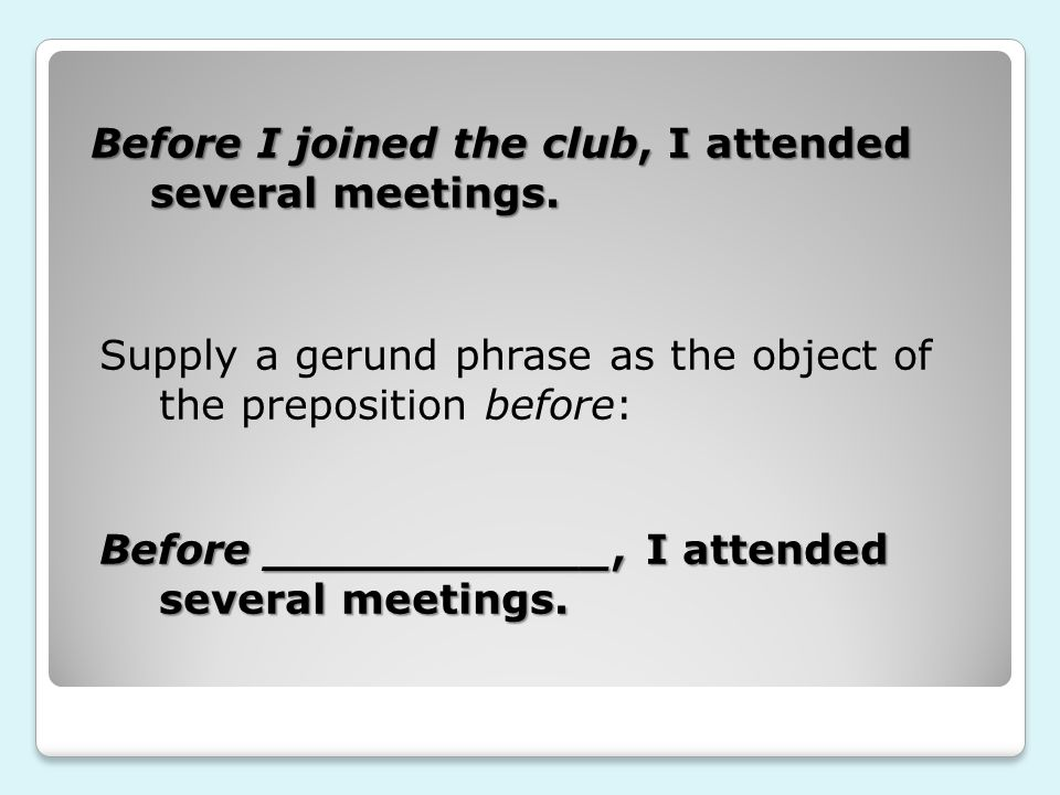 Before I joined the club, I attended several meetings.