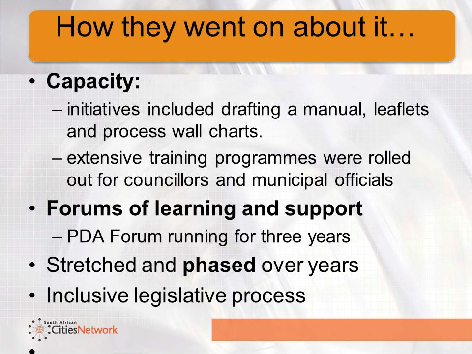 Merit for phased methods where: –Capacity –Little consensus Pragmatism, adaptation, – It is important to keep momentum.