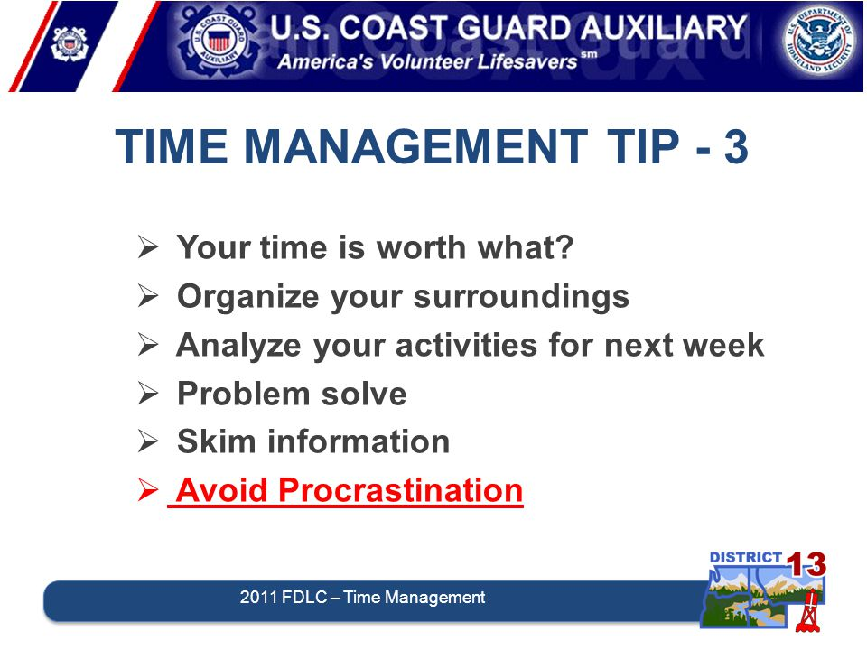 TIME MANAGEMENT TIP - 3  Your time is worth what.