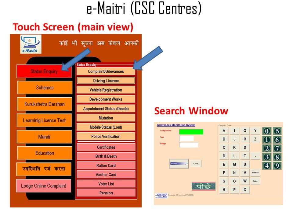 e-Maitri (CSC Centres) Touch Screen