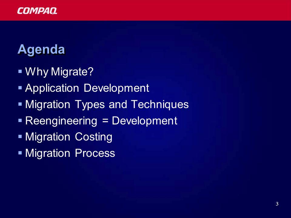 3 AgendaAgenda  Why Migrate.