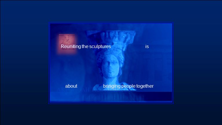 is about Reuniting the sculptures bringing people together