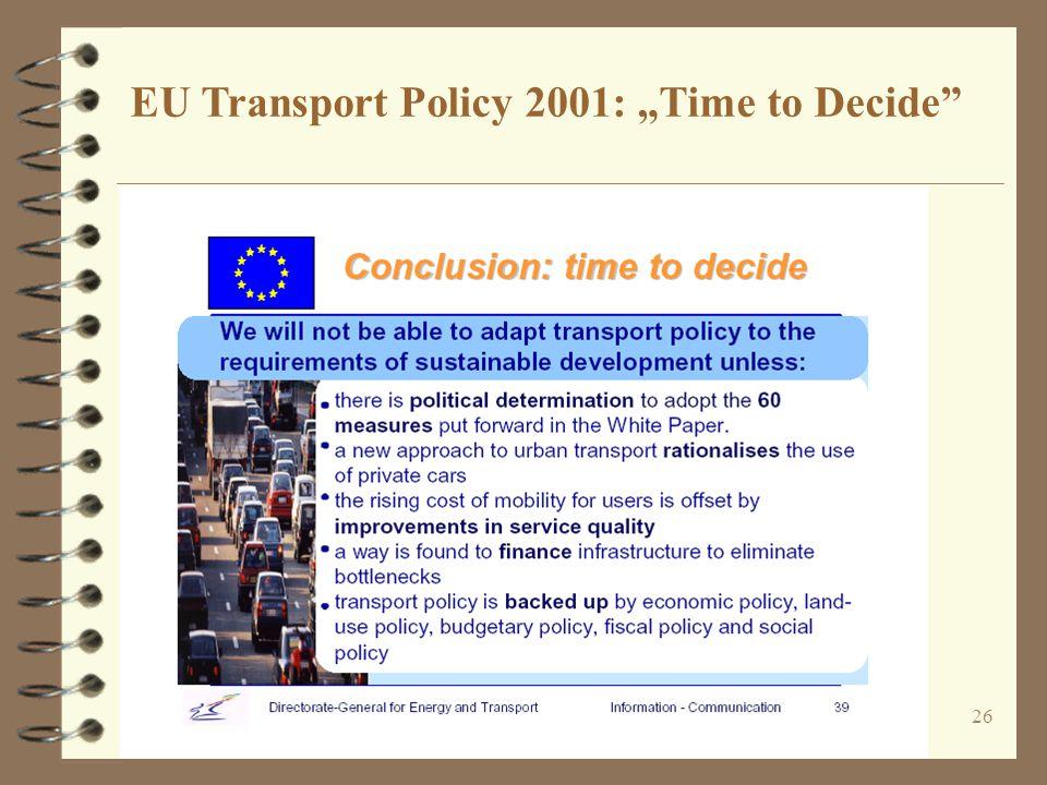 """26 EU Transport Policy 2001: """"Time to Decide"""""""