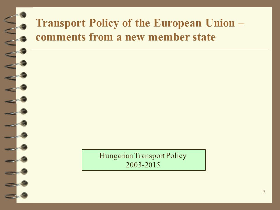 "24 EU Transport Policy 2001: ""Time to Decide"