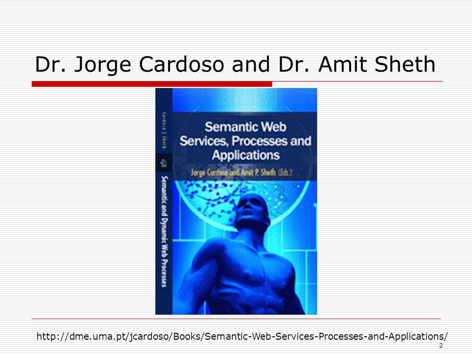 2 Dr. Jorge Cardoso and Dr.