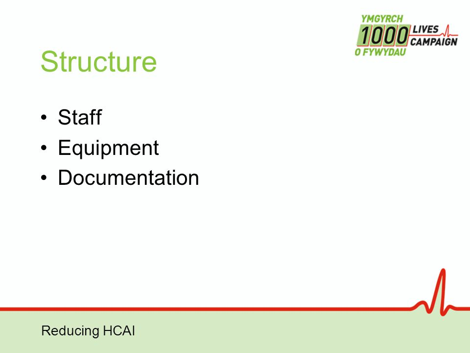 Reducing HCAI Structure Staff Equipment Documentation