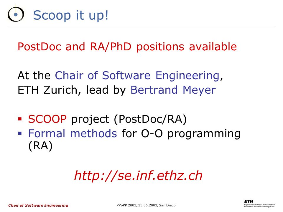 Chair of Software Engineering PPoPP 2003, 13.06.2003, San Diego Scoop it up.