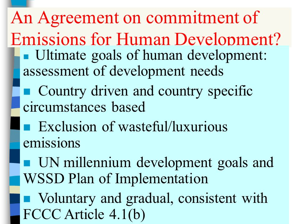 An Agreement on commitment of Emissions for Human Development.