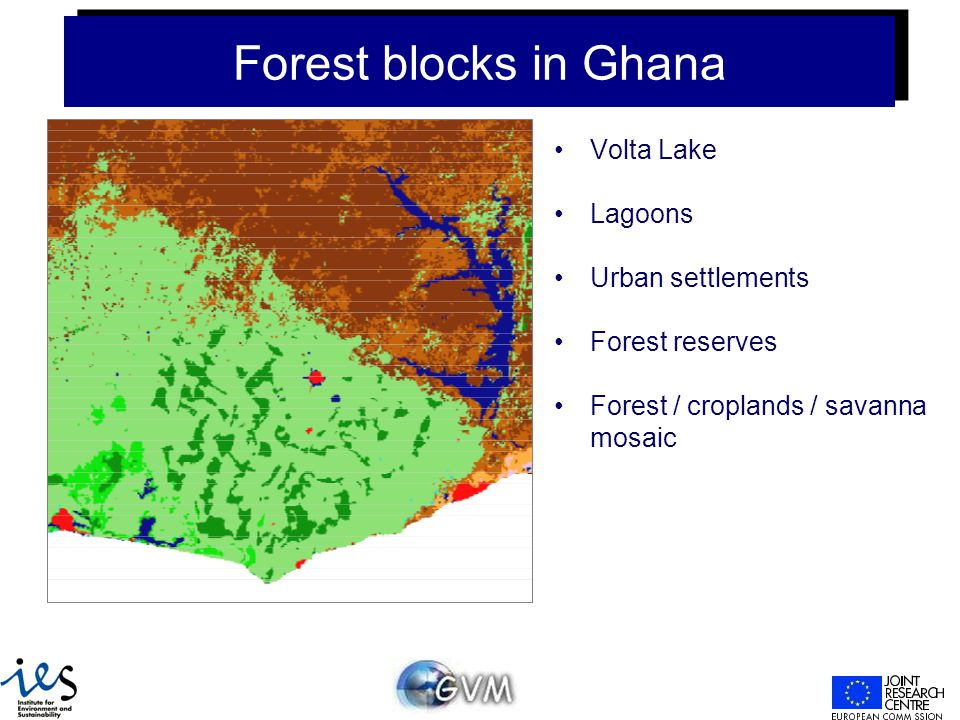 Forest blocks in Ghana Volta Lake Lagoons Urban settlements Forest reserves Forest / croplands / savanna mosaic