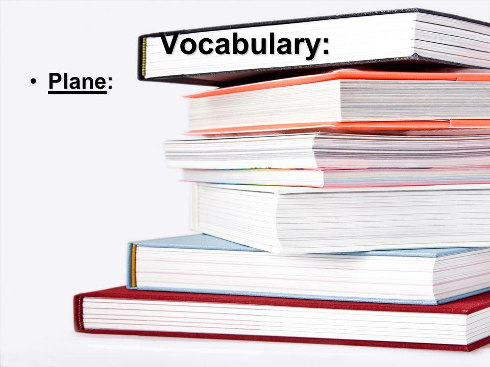 Vocabulary: Plane:Plane: