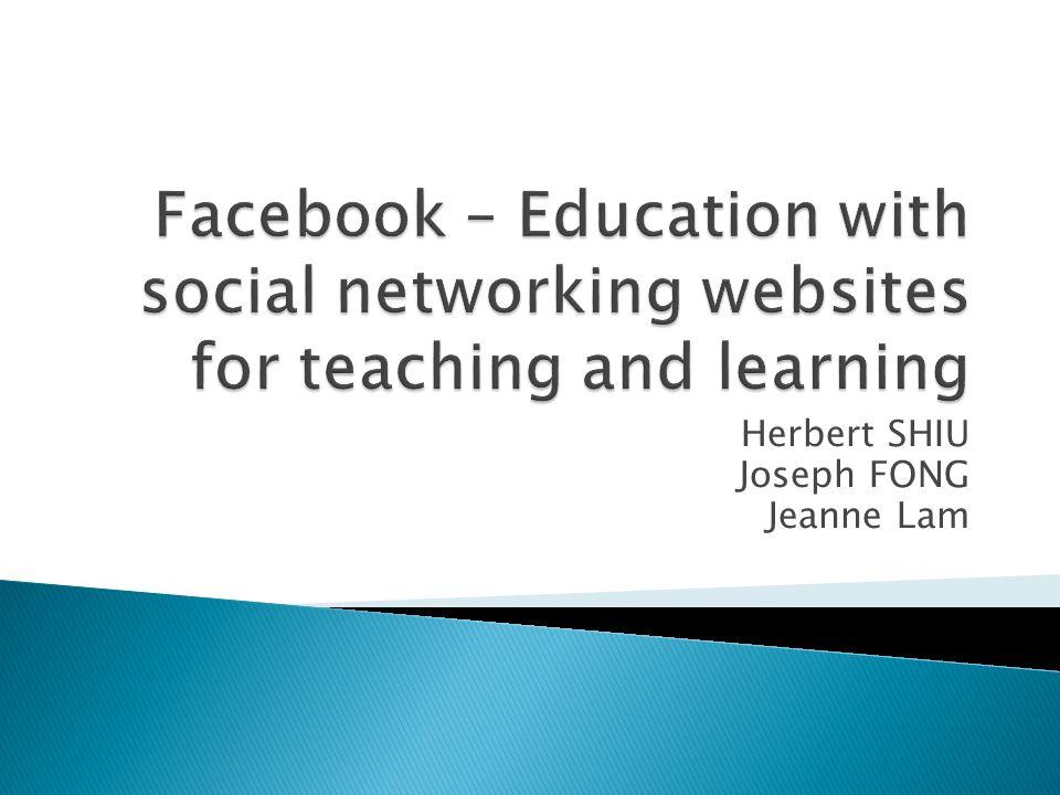  Introduction  Facebook features  Facebook as an education platform  Case study  Conclusion