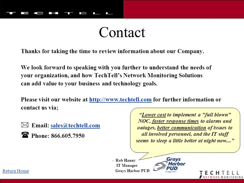 Contact Thanks for taking the time to review information about our Company.