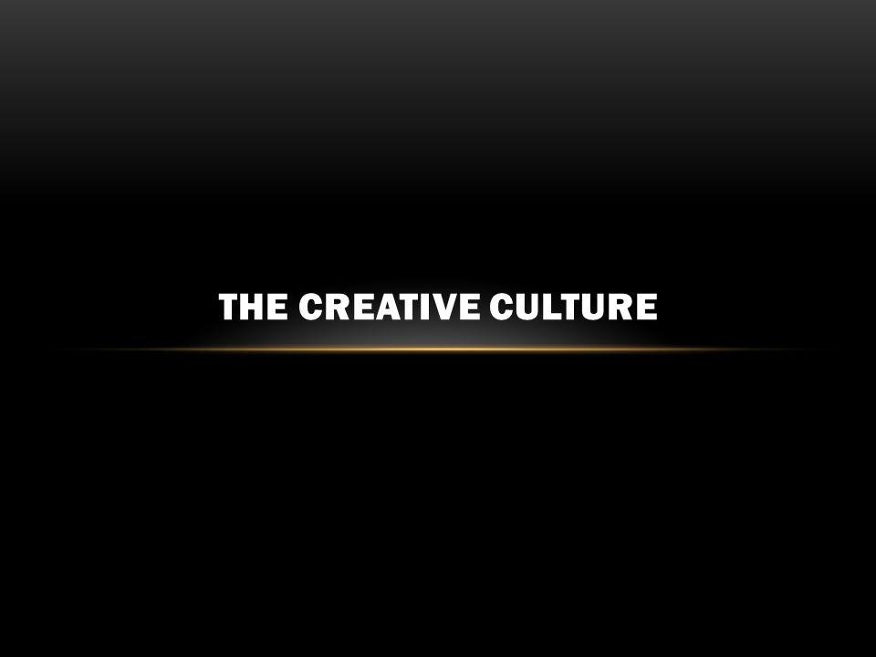 THE CREATIVE CULTURE