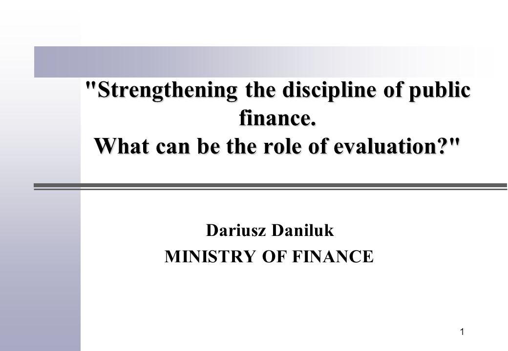 1 Strengthening the discipline of public finance.