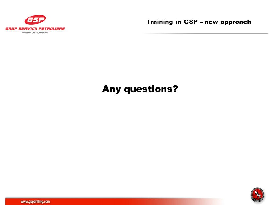 Training in GSP – new approach Any questions