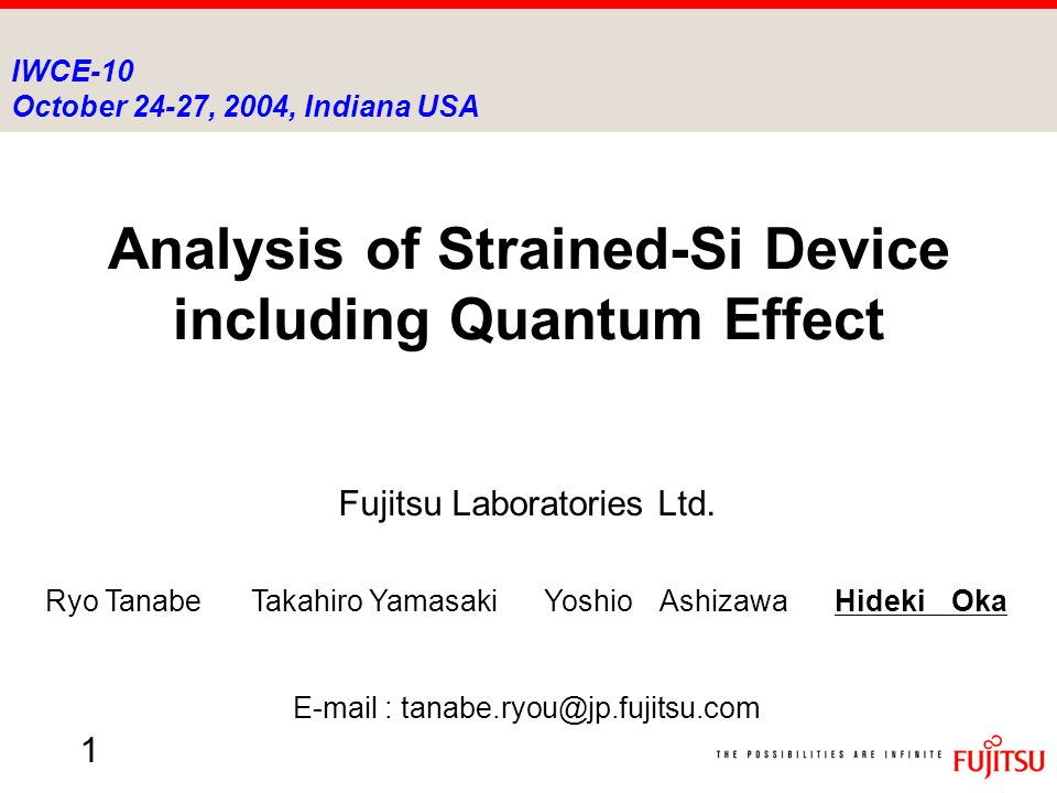 1 Analysis of Strained-Si Device including Quantum Effect Fujitsu Laboratories Ltd.