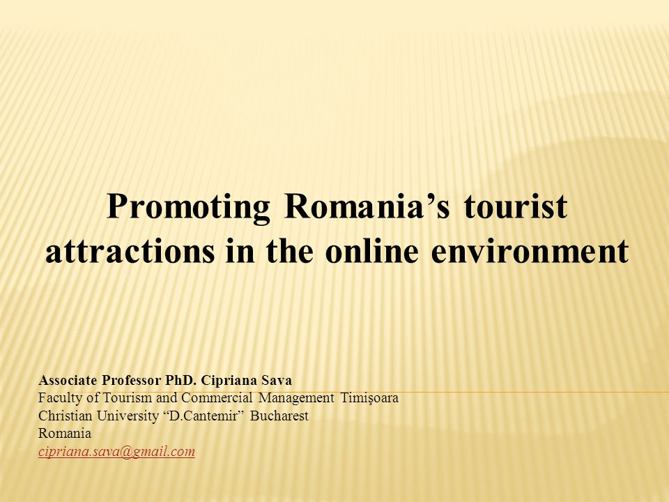 Promoting Romania's tourist attractions in the online environment Associate Professor PhD.
