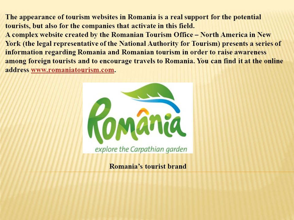 The appearance of tourism websites in Romania is a real support for the potential tourists, but also for the companies that activate in this field. A