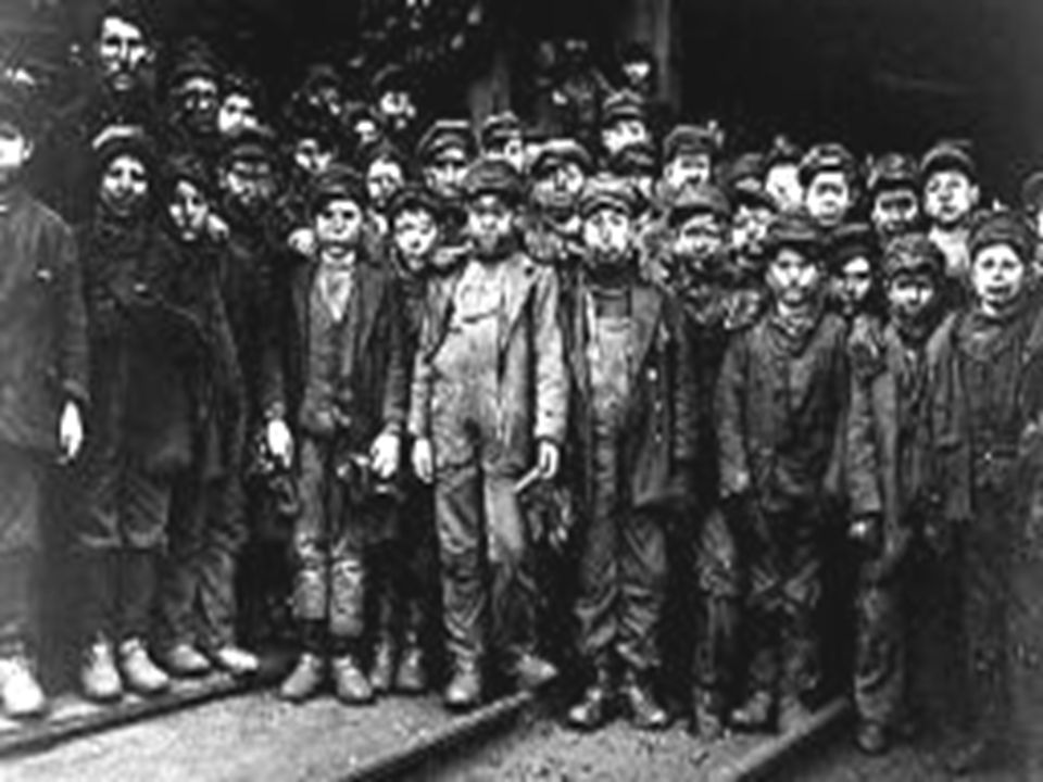 Child Labor  Many children were also hired to work in factories and mines  Their little hands were necessary to get into some of the parts of machines  In the mines, they would be used to haul out coal in small tunnels