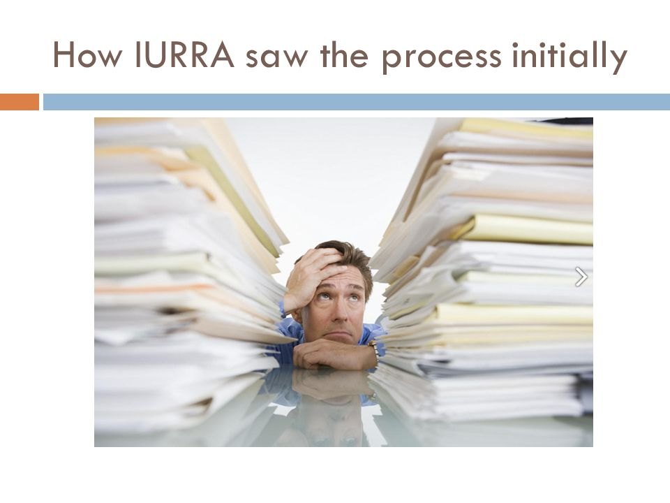 How IURRA saw the process initially