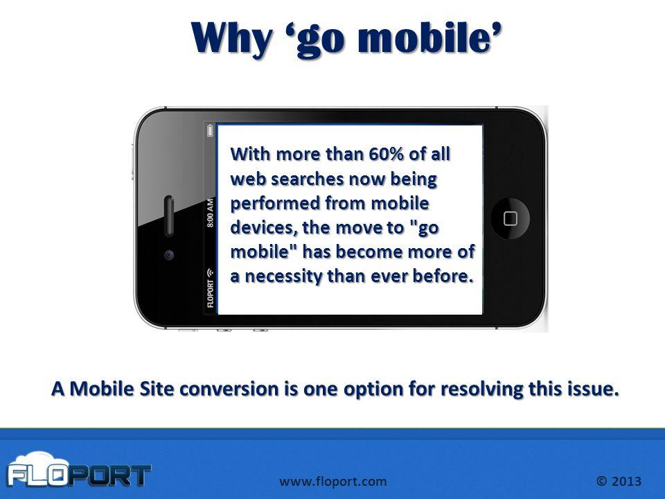 www.floport.com© 2013 Mobile Site Conversion vs. Mobile Web App
