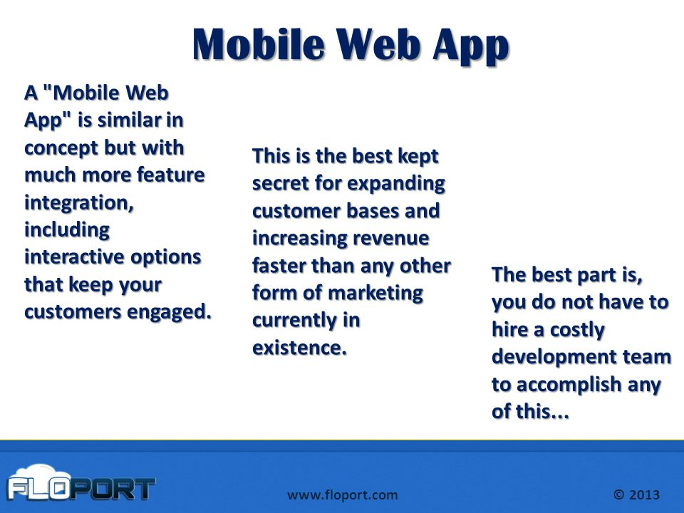 www.floport.com© 2013 Mobile Web App