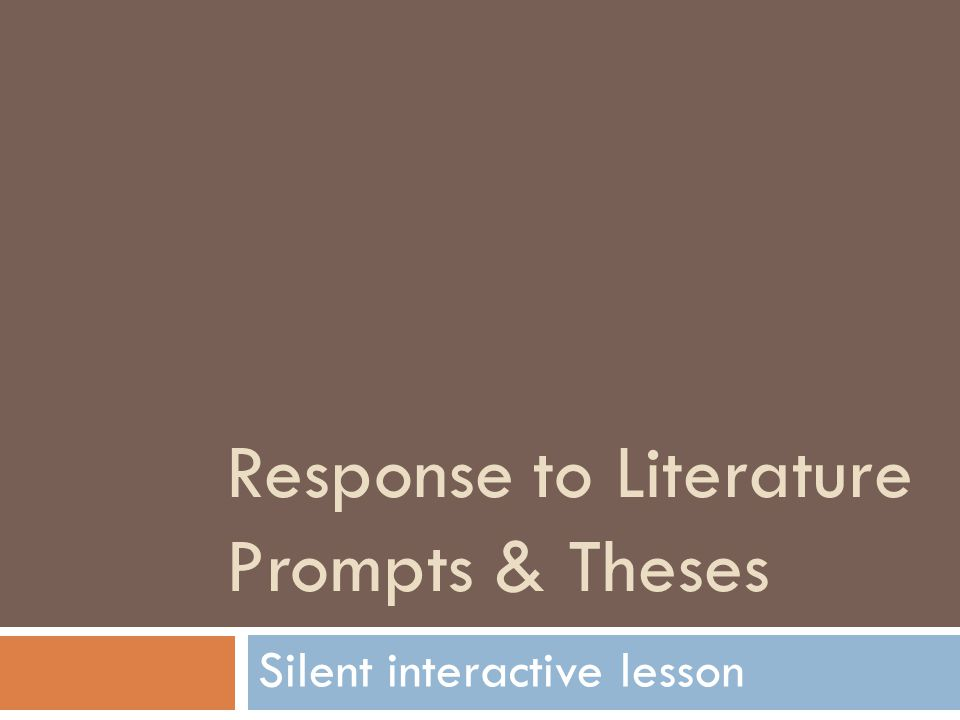 Response to Literature Prompts & Theses Silent interactive lesson