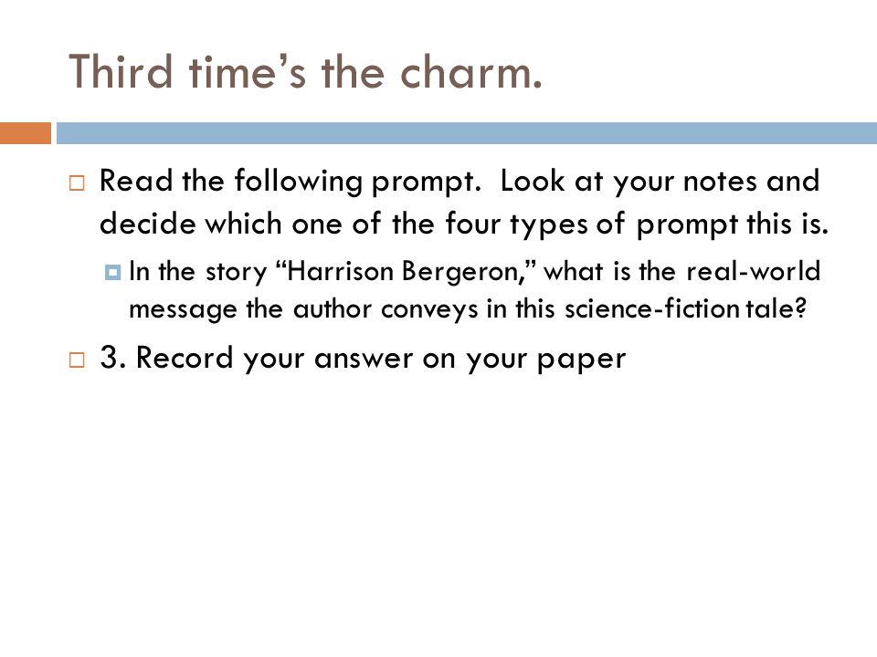 Last prompt type. Read the following prompt.