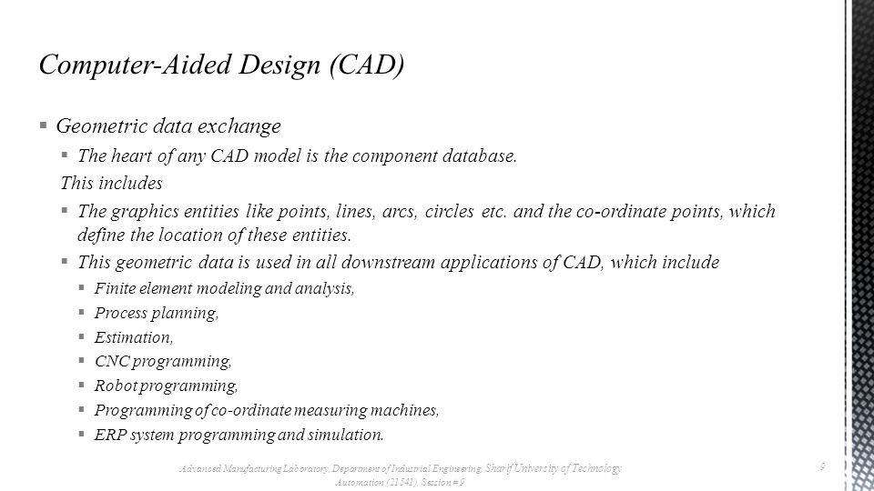 Geometric data exchange  The heart of any CAD model is the component database.