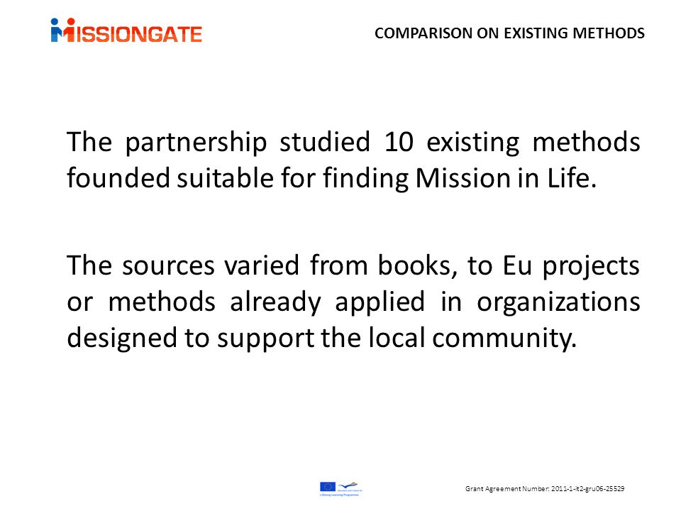 What is meant by finding your mission in life Different approaches were found in the studied methods.