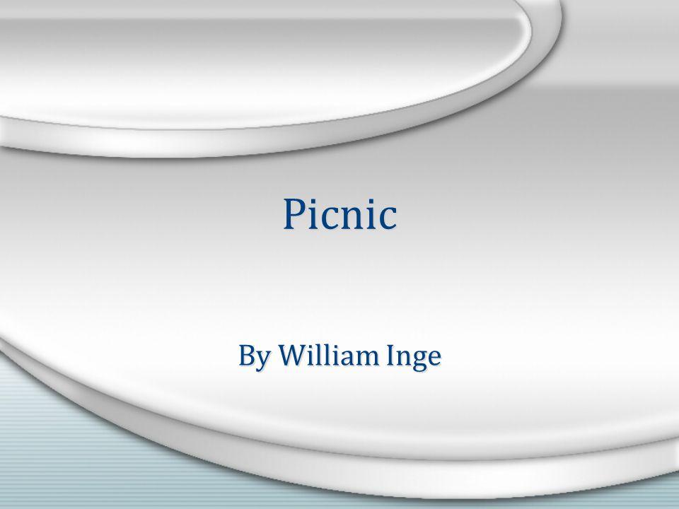 Picnic By William Inge