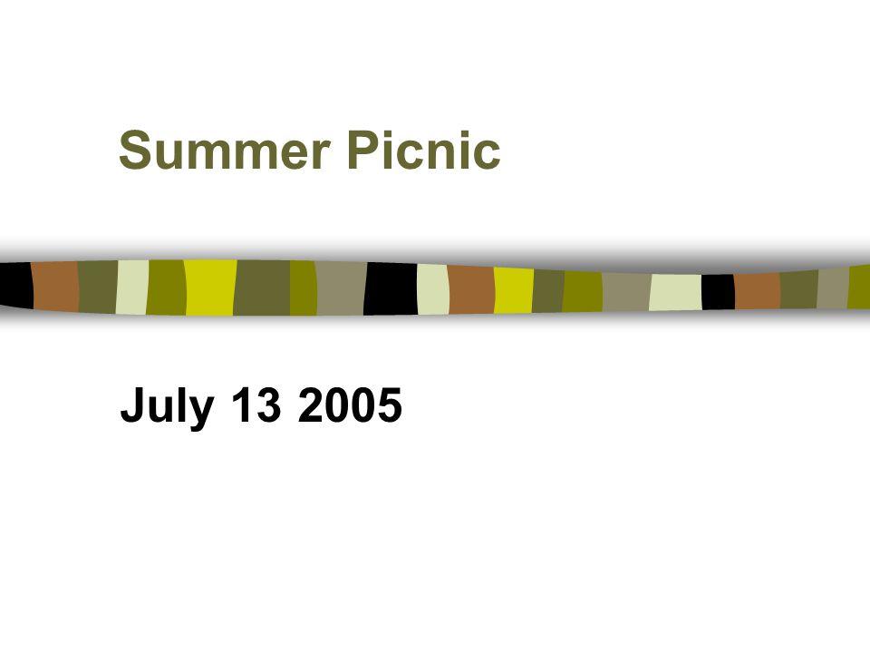 Summer Picnic July 13 2005
