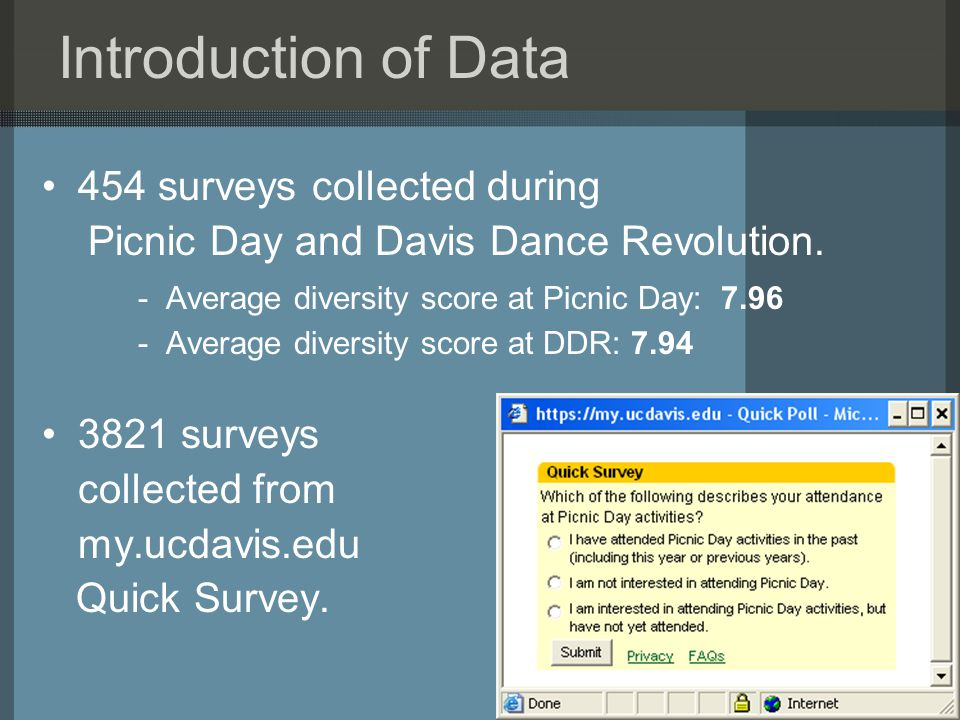 Introduction of Data 454 surveys collected during Picnic Day and Davis Dance Revolution.