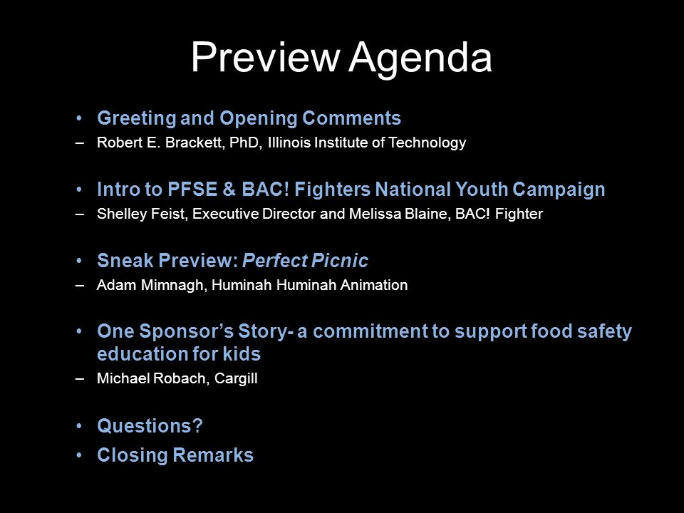 Preview Agenda Greeting and Opening Comments –Robert E.