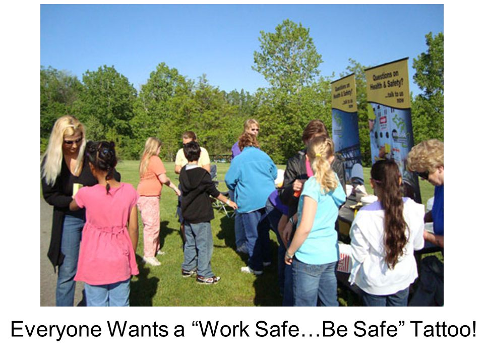 "Everyone Wants a ""Work Safe…Be Safe"" Tattoo!"