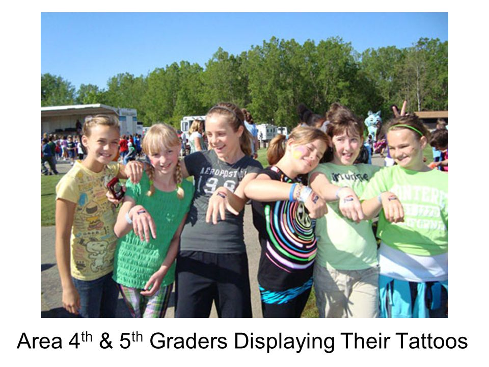 Area 4 th & 5 th Graders Displaying Their Tattoos