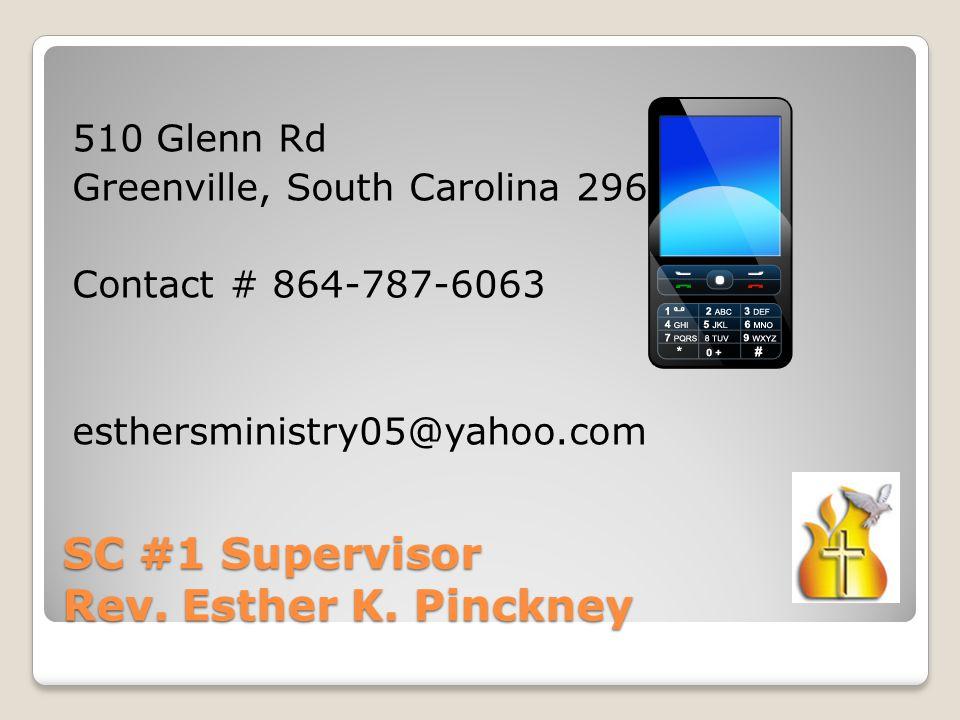 SC #1 Supervisor Rev.Esther K.