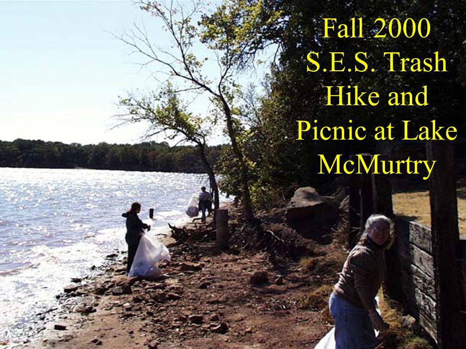 Fall 2000 S.E.S. Trash Hike and Picnic at Lake McMurtry