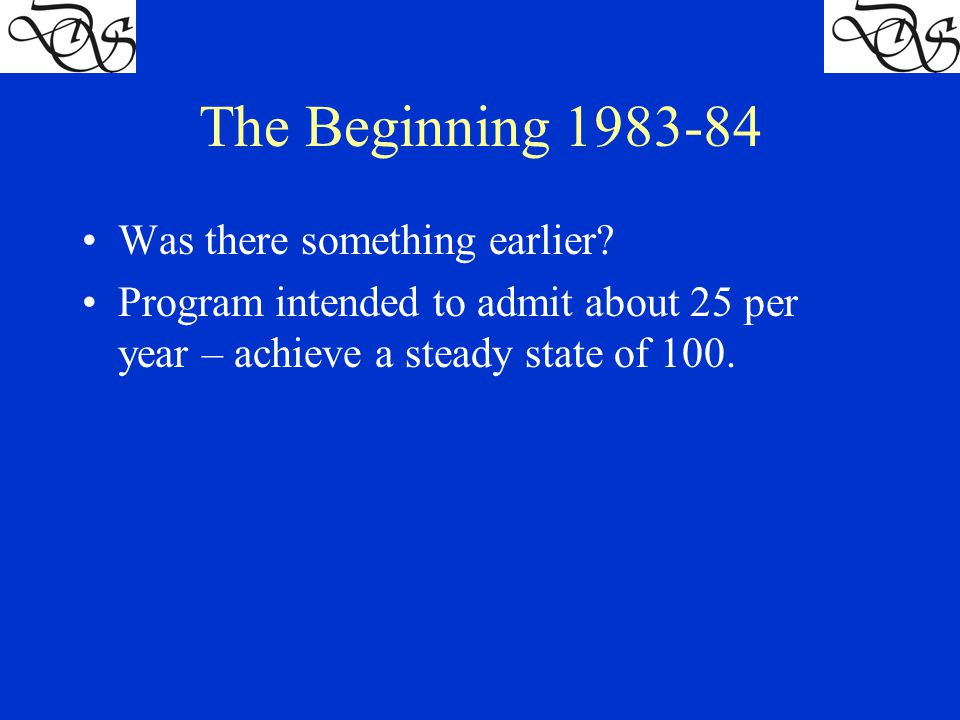 The Beginning 1983-84 Was there something earlier.