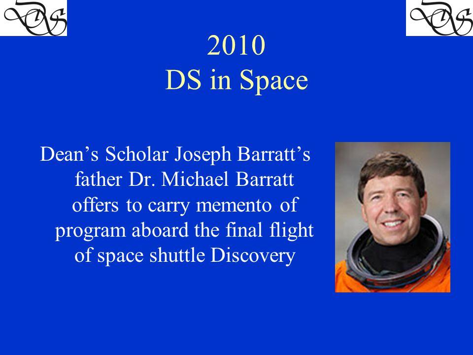 Dean's Scholar Joseph Barratt's father Dr.