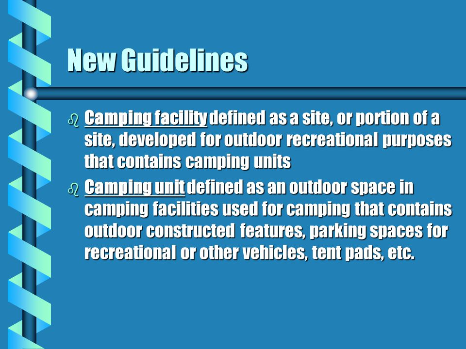 Camp Sites b b Camp sites should be b b evaluated for accessibility b b and foster independent b b use by people with b b disabilities.