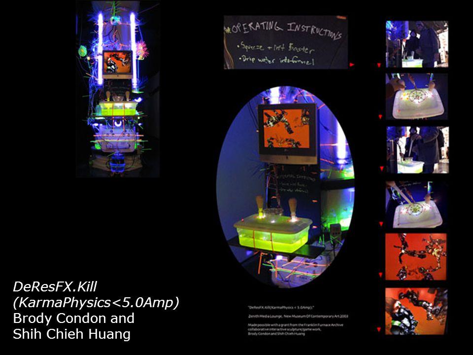 DeResFX.Kill (KarmaPhysics<5.0Amp) Brody Condon and Shih Chieh Huang
