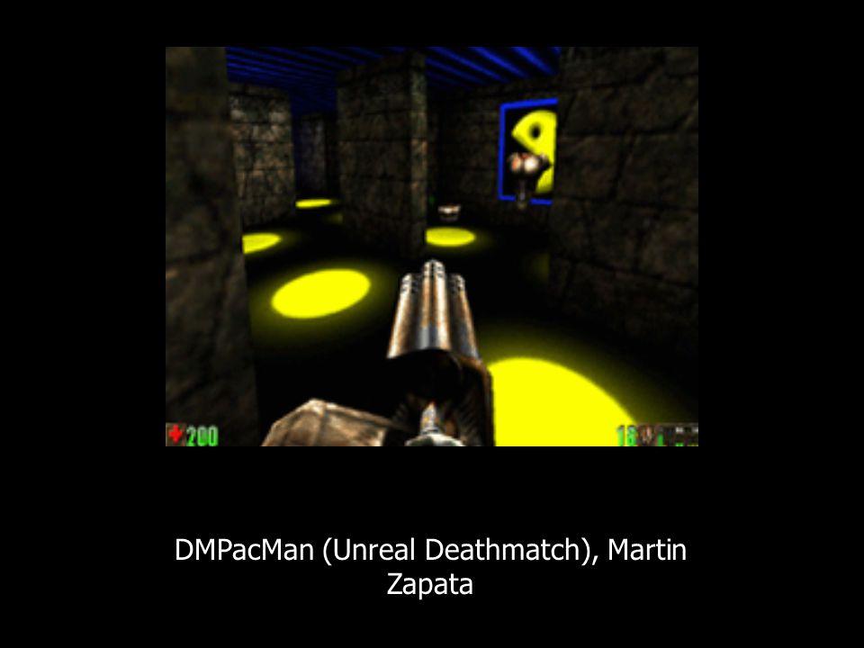 DMPacMan (Unreal Deathmatch), Martin Zapata