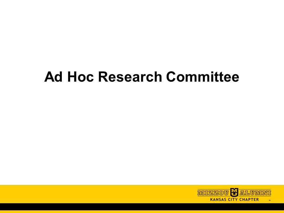 Ad Hoc Research Committee