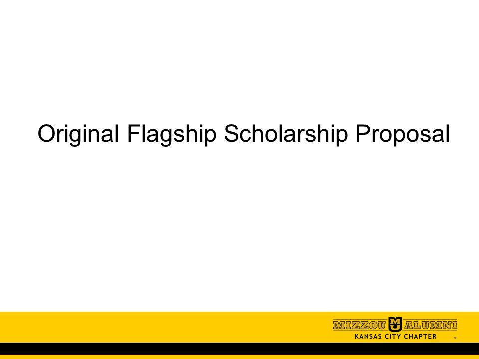 Original Flagship Scholarship Proposal