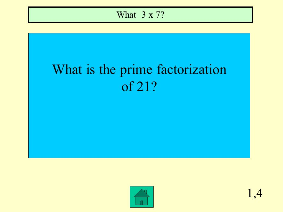 1,3 What is the Least Common Multiple of 3, 4, and 6? What is 12?