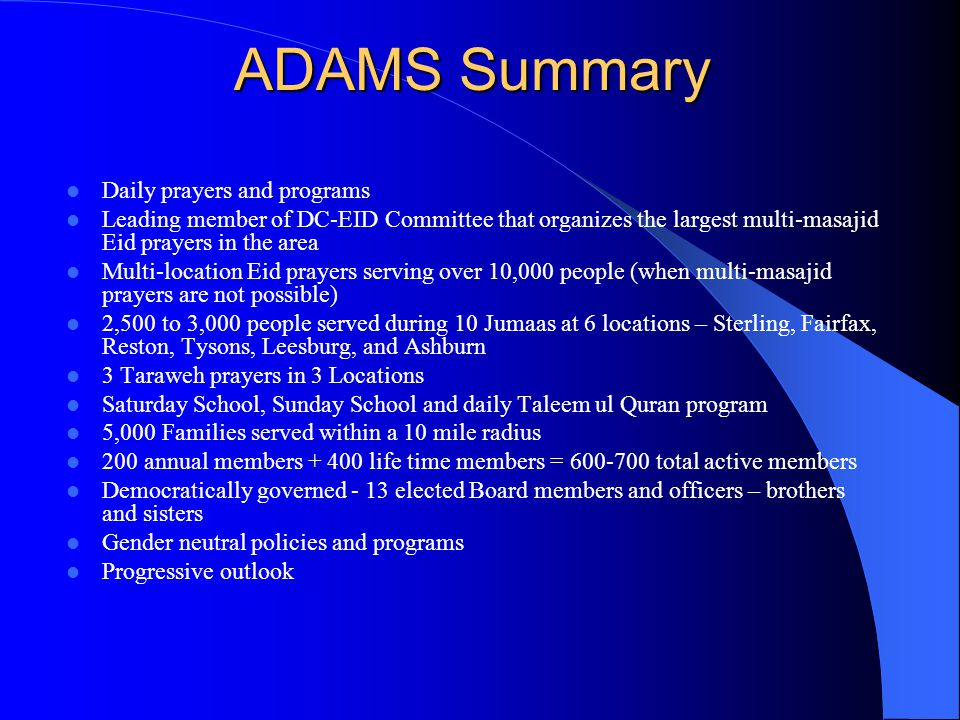 ADAMS Endowment Fund ADAMS has established an endowment or a waqf fund to provide an ongoing source of funding.